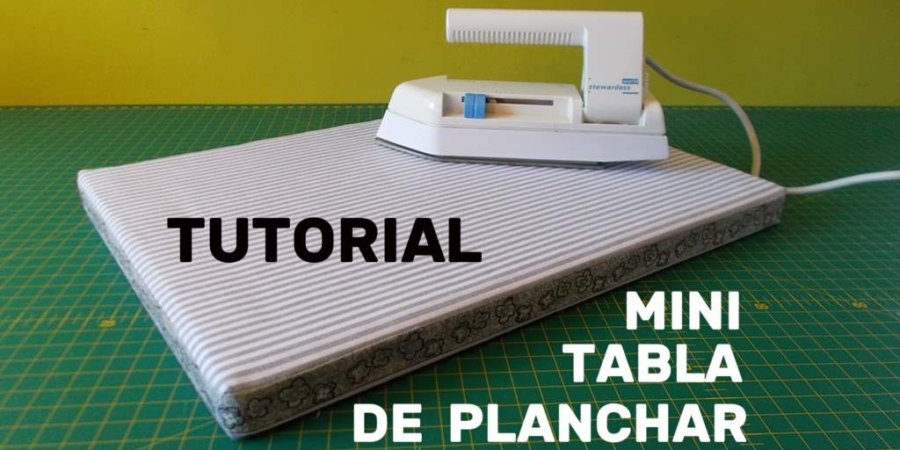 Tutorial mini tabla de planchar