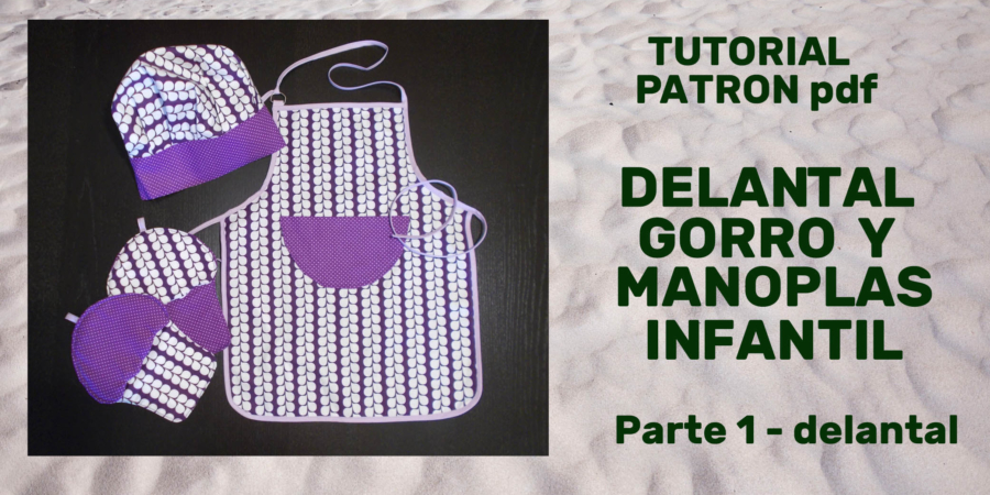 Tutorial Delantal_gorro_manoplas_Parte 1