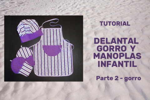 Tutorial Delantal_gorro_manoplas_Parte 2