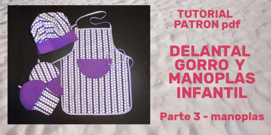 Tutorial Delantal_gorro_manoplas_Parte 3